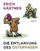 Erich Kästner, Sylvia List, Sylvi List-Beisler, Sylvia List-Beisler - Die Entlarvung des Osterhasen