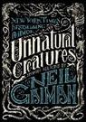 Neil Gaiman, Maria D Headley, Nei Gaiman - Unnatural Creatures