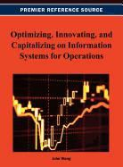 John Wang - Optimizing, Innovating, and Capitalizing on Information Systems for Operations