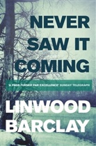 Linwood Barclay, Barclay Linwood - Never Saw It Coming
