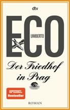 Umberto Eco - Der Friedhof in Prag