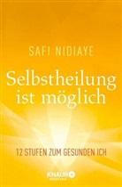 Safi Nidiaye - Selbstheilung ist möglich