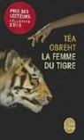 Marie Boudewyn, Tea Obreht, Téa Obreht, Obreht-t, Téa Obreht - La femme du tigre