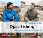 Stephan Orth, Torben Kessler - Opas Eisberg, 3 Audio-CDs (Hörbuch)