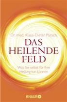 Dr. med. Klaus-Dieter Platsch, Klaus-D Platsch, Klaus-Dieter Platsch, Klaus-Dieter (Dr. med.) Platsch - Das Heilende Feld