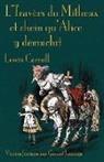 Lewis Carroll, John Tenniel - L'Travers du Mitheux et chein au'Alice y dêmuchit