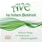 Klang & Harmonie - AVE bei hohem Blutdruck, 1 Audio-CD (Hörbuch)