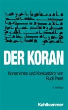 Rudi Paret, Pete Reinhardt - Der Koran, Kommentar und Konkordanz