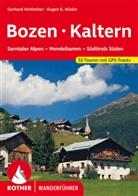 Dumle, Helmu Dumler, Helmut Dumler, Hirtlreite, Gerhar Hirtlreiter, Gerhard Hirtlreiter... - Rother Wanderführer Bozen - Kaltern