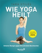 Tara Stiles - Wie Yoga heilt