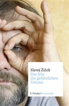 Slavoj Zizek, Slavoj Žižek - Das Jahr der gefährlichen Träume