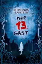 Rhiannon Lassiter - Der 13. Gast