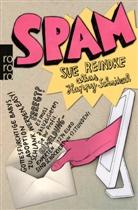 Happy Schnitzel, Sue Reindke, Happy Schnitzel (alias) - Spam