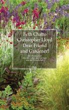 Chatt, Bet Chatto, Beth Chatto, Lloyd, Christopher Lloyd - Dear Friend and Gardener!