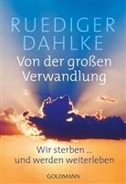 Dahlk, Dahlke, Rüdiger Dahlke - Von der großen Verwandlung