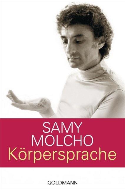 Samy Molcho, Thomas Klinger,  Klinger/Lusznat, Hans Albrecht Lusznat - Körpersprache