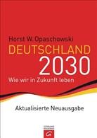 Horst W. Opaschowski - Deutschland 2030