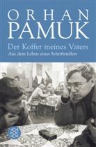 Orhan Pamuk - Der Koffer meines Vaters