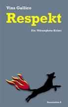 Vins Gallico, Max Henninger - Respekt