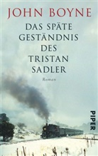 John Boyne - Das späte Geständnis des Tristan Sadler