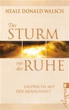 Walsch, Neale D Walsch, Neale D. Walsch, Neale Donald Walsch - Der Sturm vor der Ruhe