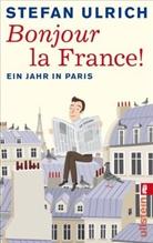 ULRICH, Stefan Ulrich - Bonjour la France