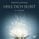 Hartmut Lohmann - Heile dich selbst in 7 Schritten, 1 Audio-CD (Hörbuch)