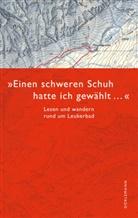 """Ruprech, Hans Ruprecht, Schmid, Salzmann u a - """"Einen schweren Schuh hatte ich gewählt..."""""""