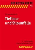 Jürgen Wohlrab - Die Roten Hefte - 51: Tiefbau- und Silo-Unfälle