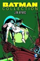 jim Aparo, Bob Haney, jim Aparo, jim Aparo - Batman Collection: Jim Aparo. Bd.1