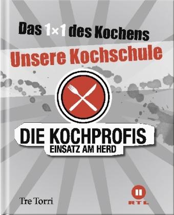 Frank Oehler, Ralf Frenzel - Die Kochprofis. Bd.1 - Unsere Kochschule 1