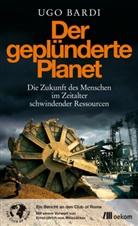 Ugo Bardi - Der geplünderte Planet