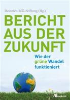 Marcus Franken, Markus Franken, Heinric Böll Stiftung, Heinrich-Böll-Stiftun, Heinrich-Böll-Stiftung - Bericht aus der Zukunft