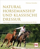 Christiane Schwahlen, Armin Okulla, Jacques Toffi - Natural Horsemanship und klassische Dressur