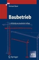 Hermann Bauer - Baubetrieb - 2: Bauablauf, Kosten, Störungen