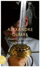 Alexandre Dumas - Zwanzig Jahre später