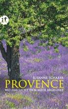 Susanne Schaber - Provence