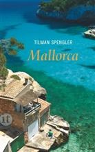 Tilman Spengler - Mallorca