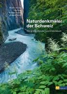 M. et al. Arnold, Marti Arnold, Martin Arnold, Roland Decker, Ronald Decker, Ronald u a Decker... - Naturdenkmäler der Schweiz
