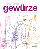 T. Grandits, Tanja Grandits, M. Wissing, Michael Wissing, Myriam Zumbühl, Sanna Andrée-Müller... - Gewürze