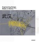 Thomas Herzog, Thomas Herzog, Zhihon Jin, Zhihong Jin, Baofeng Li, Baofeng Li u a... - Engineering Design Made in Wuhan, China