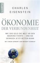 Charles Eisenstein - Ökonomie der Verbundenheit