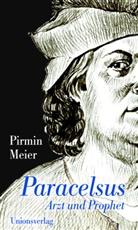 Pirmin Meier, Pirmin Meier - Paracelsus