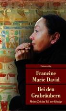 Francine M David, Francine M. David, Francine Marie David - Bei den Grabräubern