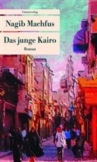 Nagib Machfus, Nagib Machfus - Das junge Kairo