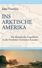 Detlef (Hrsg )Brennecke, Detlef (Hrsg. )Brennecke, Joh Franklin, John Franklin, Detle Brennecke, Detlef Brennecke - Ins Arktische Amerika