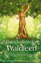 Dirk Thomas - Botschaften der Waldfeen