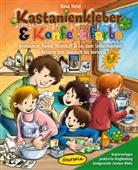 Kerstin Heinlein, Nina Held, Kirsten Schlag, Kerstin Heinlein, Kirsten Schlag - Kastanienkleber & Konfettifarbe
