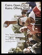 Florian Ebner, Mu für Photographie Braunschweig, Museum für Photographie Braunschweig, Constanz Wicke, Constanze Wicke - Cairo. Open City / Kairo. Offene Stadt