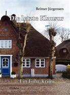 Reimer Jürgensen, Verlag DeBehr - Die letzte Klausur